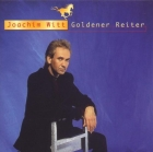 Joachim Witt: Goldener Reiter (best of)