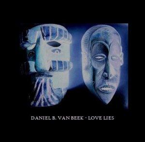 Daniel Bontjes van Beek: Love Lies